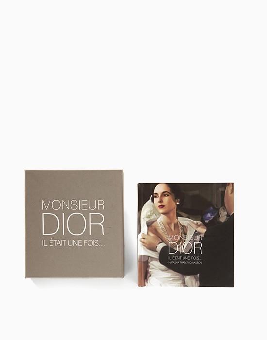 Monsieur Dior - Il était une fois ...